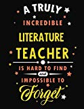 A Truly Incredible Literature Teacher Is Hard To Find and Impossible To Forget: Blank Line T...