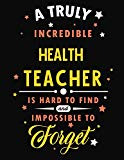 A Truly Incredible Health Teacher Is Hard To Find and Impossible To Forget: Blank Line Teach...