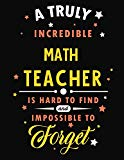 A Truly Incredible Math Teacher Is Hard To Find and Impossible To Forget: Blank Line Teacher...