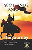 Scotland's Knight: The Journey