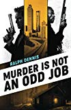 Murder is Not an Odd Job (Hardman)