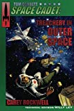 Tom Corbett, Space Cadet: Treachery in Outer Space (Volume 6)