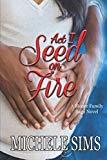Act I: Seed On Fire (Moore Family Saga)