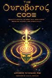The Ouroboros Code: Reality's Digital Alchemy Self-Simulation Bridging Science and Spirituality