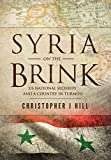 Syria on the Brink: US National Security and a Country in Turmoil