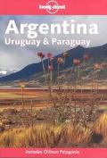 Lonely Planet Argentina Uruguay and Paraguay