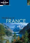 Lonely Planet Walking in France