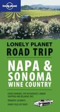 Lonely Planet Road Trip Napa & Sonoma Wine Country