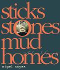 Sticks Stones Mud Homes Natural Living