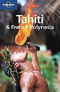 Lonely Planet: Tahiti and French Polynesia