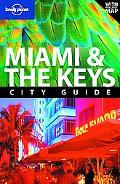 Lonely Planet: Miami and the Keys