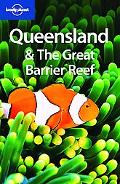 Lonely Planet: Queensland and the Great Barrier Reef