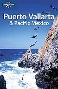 Lonely Planet: Puerto Vallarta and Pacific Mexico 3