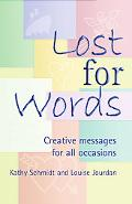 Lost for Words Creative Messages for All Occasions