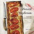 Harvest Vegetarian : Includes Vegan and Gluten-Free Recipes