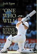 One Who Will The Search For Steve Waugh