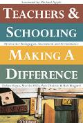 Teachers & Schooling Making a Difference Productive Pedagogies, Assessment And Performance