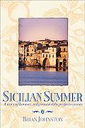 Sicilian Summer A Story of Honour, Religion And the Perfect Cassata