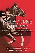 Melbourne Cup 1930 How Phar Lap Won Australia's Greatest Race