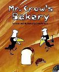 Mr. Crow's Bakery