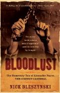 Bloodlust : The Unsavoury Tale of Alexander Pearce, The Convict Cannibal