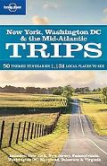 Lonely Planet: New York Washington DC & the Mid-Atlantic Trips