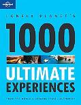 1000 Ultimate Experiences (General Reference)