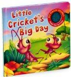 Little Cricket's Big Day (My Magic Sounds Series)