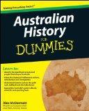 Australian History for Dummies (For Dummies (History, Biography & Politics)