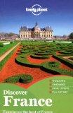 Lonely Planet Discover France (Full Color Country Travel Guide)