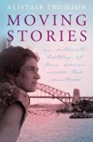Moving Stories: An Intimate History of Four Women Across Two Countries