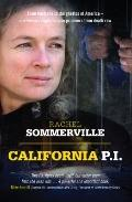 California P. I. : From Australia to the Ghettos of America - One Woman's Fight to Save Pris...