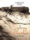 Sydney Beaches : A History