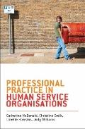 Professional Practice in Human Service Organisations