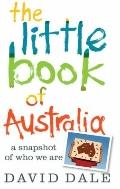 Little Book of Australia : A Snapshot of Who We Are