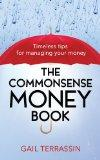 The Commonsense Money Book: Timeless Tips for Managing Your Money