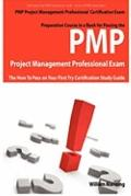 PMP Project Management Professional Certification Exam Preparation Course in a Book for Pass...