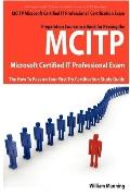 MCITP Microsoft Certified IT Professional Certification Exam Preparation Course in a Book fo...