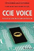 CCIE Cisco Certified Internetwork Expert Voice Certification Exam Preparation Course in a Bo...