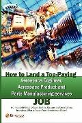 How to Land a Top-Paying Aerospace Engineer, Aerospace Product and Parts Manufacturing Servi...