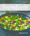 Superfoods : 7 Essential Ingredients for Living Well