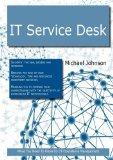 IT Service Desk: What you Need to Know For IT Operations Management
