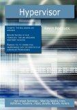 Hypervisor: High-impact Technology - What You Need to Know: Definitions, Adoptions, Impact, ...
