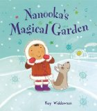 Nanooka's Magical Garden (Bonney Press)