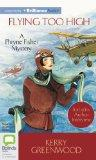 Flying Too High (Phryne Fisher Mysteries)