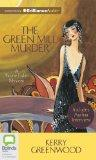 The Green Mill Murder (Phryne Fisher Mysteries)