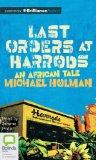 Last Orders at Harrods (The Last Orders at Harrods Trilogy)