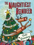 Naughtiest Reindeer