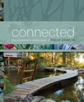 Connected : The Sustainable Landscapes of Phillip Johnson