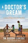 Doctor's Dream : A Story of Hope from the Top End